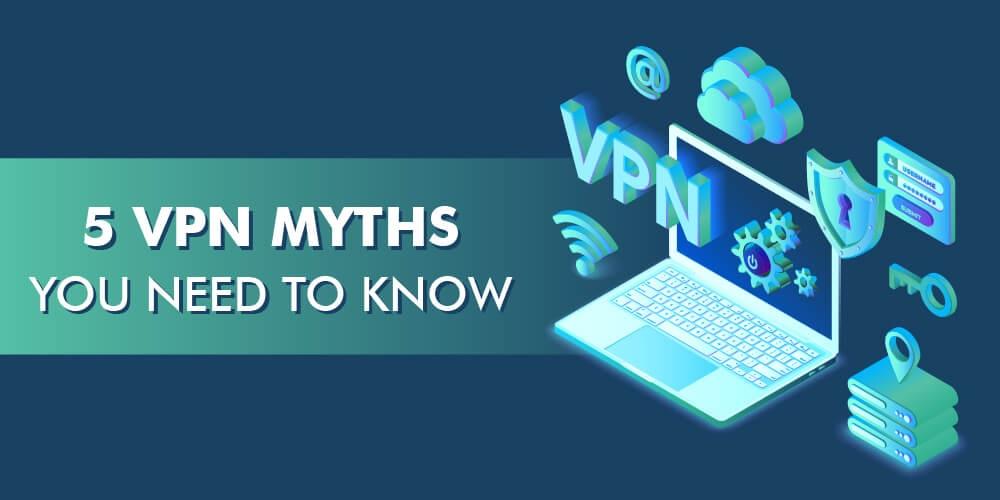 Myths of using a vpn service - getbackdata